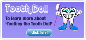Toothy Doll, to learn more, click here